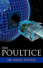 The Poultice by Virgil Suttles (2009, Paperback)
