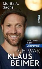 Ich war Klaus Beimer   Mein Leben in der Lindenstraße   Moritz A. Sachs   Buch