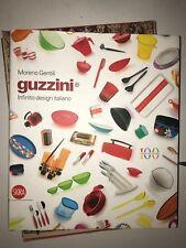 MORENO GENTILI, GUZZINI INFINITO DESIGN ITALIANO - SKIRA - 2012
