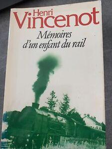 Henri Vincenot «Mémoires d'un enfant du rail»