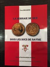 La Monnaie de Nice sous les ducs de Savoie - nouvelle édition