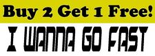 I WANNA GO FAST Vinyl Decal Sticker Bumper Window Wall NASCAR Ricky Bobby Racing
