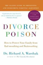 Divorce Poison New and Updated Edition: How to Protect Your Family from Bad-mout