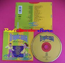 CD TROPIACANA DANCE Compilation SANTANA MENDES MAKEBA CHAMPS no mc vhs dvd(C36)