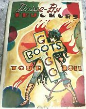 """DRIVE BY TRUCKERS """"GOGO BOOTS"""" 2011 CONCERT TOUR POSTER w/2 TICKETS very rare"""