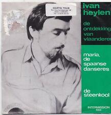 Ivan Heylen-Maria De Spaanse Danseres vinyl single