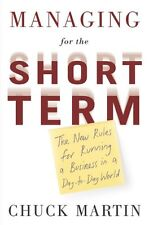 Managing for the Short Term: The New Rules for Run