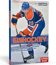 Eishockey verständlich gemacht, Regeln, Stars, NHL, DEL (Copress, Peter Kränzle)