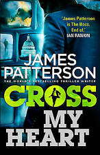Cross My Heart: (Alex Cross 21) by James Patterson (Paperback) New Book
