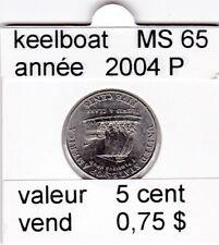 e3 )pieces de 5 cent 2004 P  keelboat