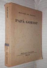 PAPA GORIOT Honore de Balzac Gabriella Alzati Rizzoli Narrativa Romanzo Racconto