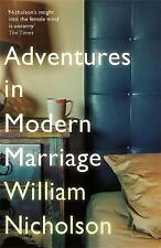 Adventures in Modern Marriage by William Nicholson (Paperback, 2017)