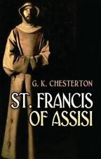 St. Francis of Assisi (Dover Philosophical Classics) by Chesterton, G. K.