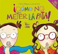 Como no meter la pata! (Cosas de ninas) (Spanish Edition)