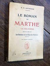 Gattefossé - Roman de Marthe la Salyenne - Hommes & Dieux Provence  1942 SALYENS