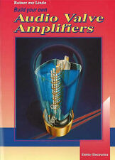 Build Your Own Audio Valve Amplifiers by Linde, Rainer Zur
