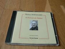 Thomas Bernhard : Le Faiseur de Théâtre - Jean Guerrin - CD Edition Theleme