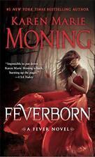 Feverborn: A Fever Roman par Moning, Karen Marie Masse Market Livre de Poche 9