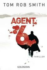 Agent 6 / Leo Demidow Bd.3  Tom Rob Smith (2013, Klappenbroschur) ++Ungelesen++