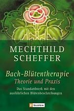 Bachblütentherapie - Theorie und Praxis: Das Standardwer... | Buch | Zustand gut
