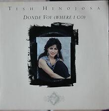 "TISH HINOJOSA ""DONDE VOY""   45T 2 TITRES"