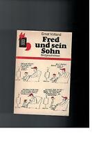 ERNST  VOLLAND - Fred und sein Sohn. Bildgeschichten - 1978