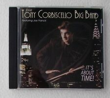 The Tony Corbiscello Big Band Featuring Joe Francis : It' About Time ~ CD Album