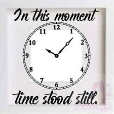 IN THIS MOMENT TIME STOOD STILL VINYL DECAL STICKER IKEA RIBBA BOXFRAME NEW BABY