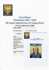Terry gibson wimbledon 1987-1993 original hand signed panini autocollant (non utilisé)