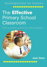 The Effective Primary School Classroom: The Essential Guide for New-ExLibrary