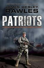 Patriots by James Wesley Rawles (2012, Hardcover)
