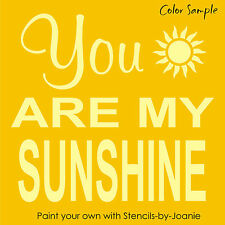 Subway STENCIL You Are My Sunshine Bride Family Kids Country Cottage Prim Sign