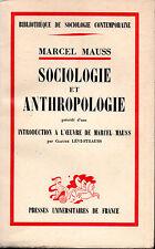 SOCIOLOGIE ET ANTHROPOLOGIE. MARCE MAUSS. L'OEUVRE DE M. MAUSS. C. LÉVI-STRAUSS