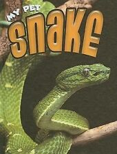 Snake (My Pet (Weigl Hardcover))