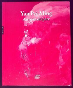 YAN PEI-MING AU NOM DU PERE - ART - PEINTURE - F. GOERIG-HERGOTT  - 04/2021