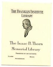 Engraved Bookplate Ex Libris Franklin Institute Isaac Thorn Library Philadelphia