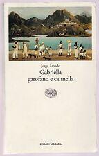J. Amado Gabriella garofano e cannella Einaudi tascabili 1991 1° ed.  L5888