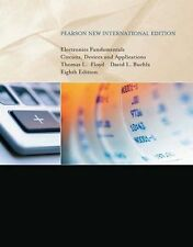 Electronics Fundamentals: Pearson New International Edition: Circuits, Devices &