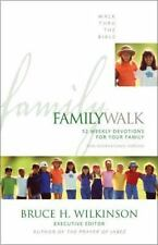 Family Walk: 52 Weekly Devotions for Your Family, Bruce H. Wilkinson, Good Book