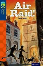 Oxford Reading Tree TreeTops Fiction: Level 14 More Pack A: Air Raid! by May, Je