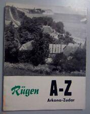 Insel Rügen -Von A- Z Arkona -Zudar Wissenswertes in Kürze von Arkona bis Zudar