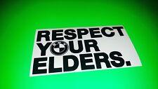 RESPECT YOUR ELDERS BMW cool car, bumper, window sticker/decal