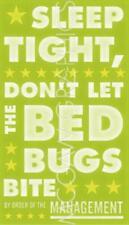 Sleep Tight Don't Let the Bedbugs Bite (green and white) John W Golden Art 18x11