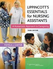 Lippincott's Essentials for Nursing Assistants by Pamela J. Carter Third Edition