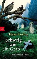 Schweig wie ein Grab von Tessa Korber (12.02.2018, Taschenbuch)
