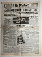 N464 La Une Du Journal Le Matin 5 juin 1940 335.000 hommes de l'armée du nord