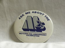 "MOTOWN 25th Anniversary Celebration 3"" round pin-back button promo only pin"
