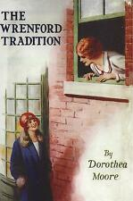 DOROTHEA MOORE:-  The Wrenford Tradition