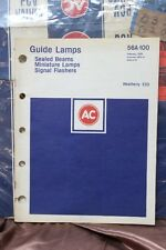 VINTAGE 1975 AC GUIDE LAMPS CATALOG 56A-100 DATED 2-74 WEATHERLY 520  (90)