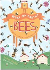 (NEW) What on Earth Bees by Andrea Quigley and Pau Morgan